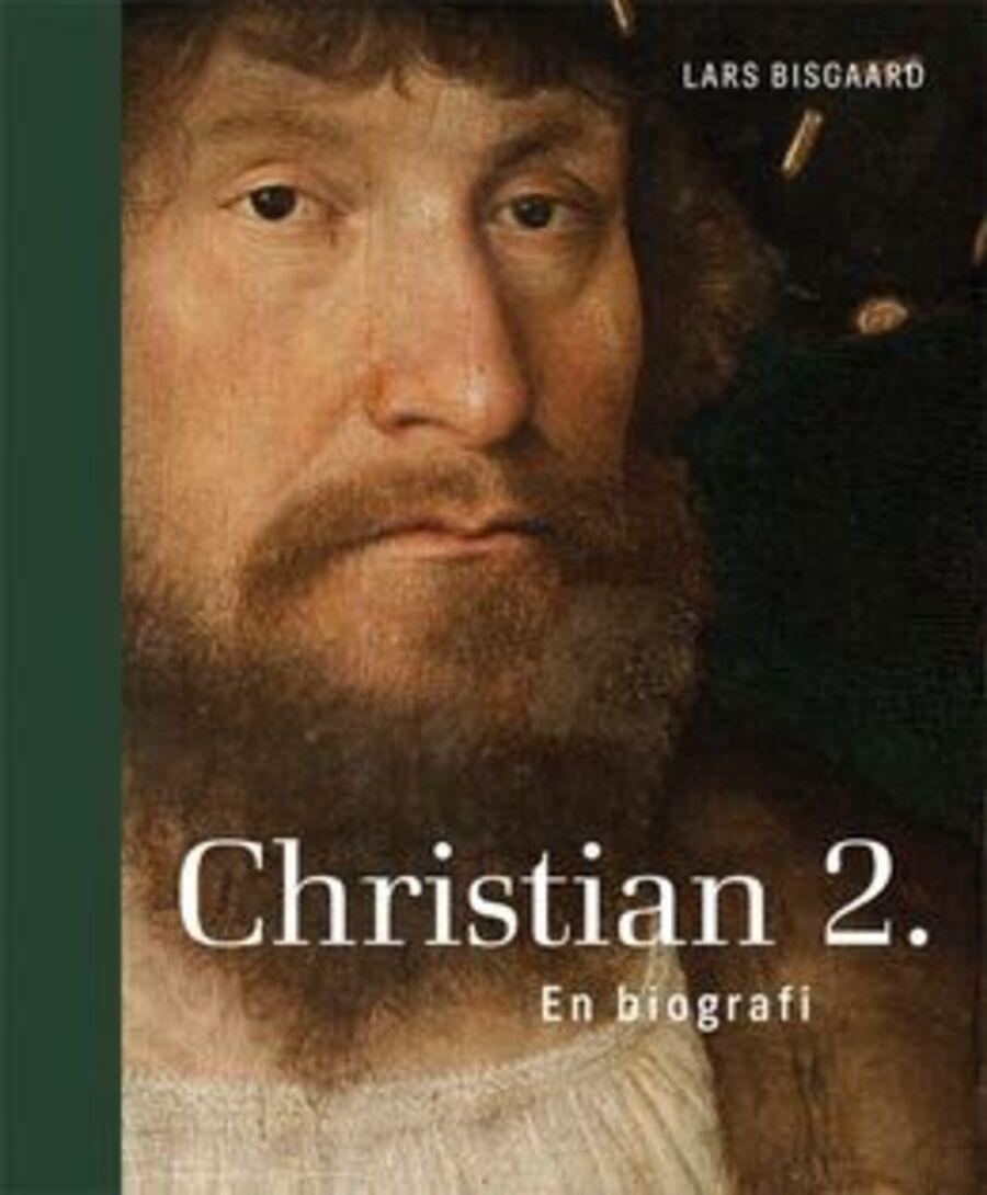 Christian 2. En biografi