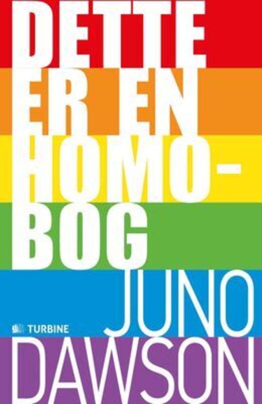Dette er en Homobog - af Juno Dawson