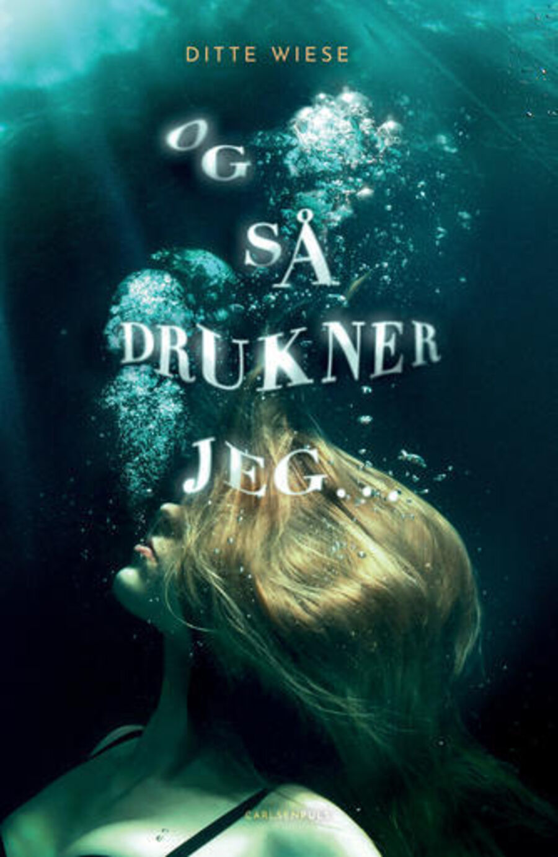 Og så drukner jeg