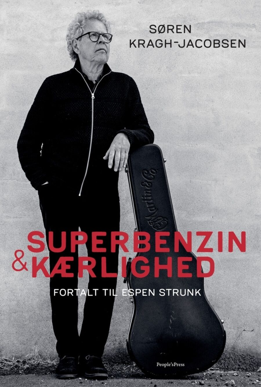 Superbenzin og kærlighed af Søren Kragh-Jacobsen