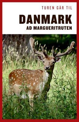 Anne Mette Futtrup: Turen går til Danmark ad Margueritruten